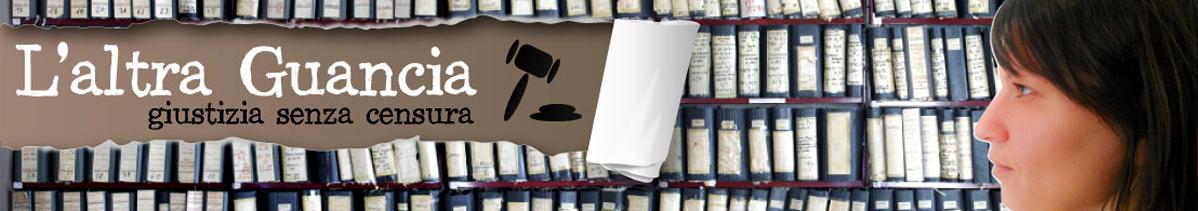 L'altra Guancia | Giustizia senza censura